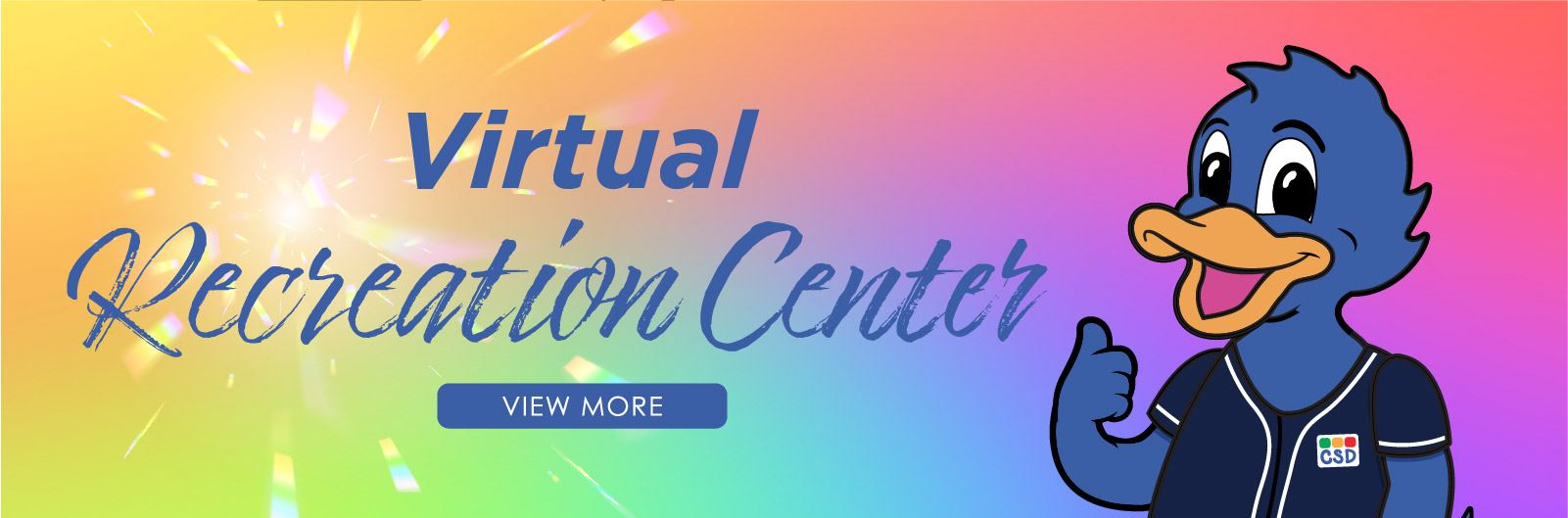 Visit our Virtual Recreation Center